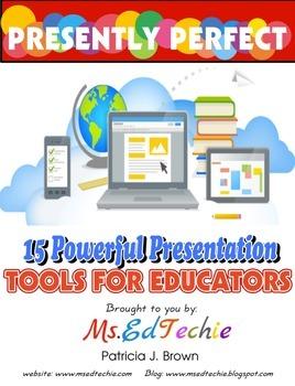 15 Presently Perfect Presentations