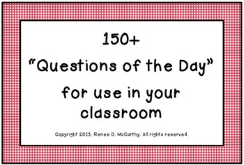 150+ Questions of the Day to use in your classroom
