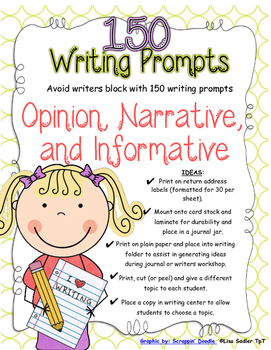 150 Writing Prompts - Informative - Narrative - Opinion