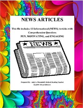 16 -  13 Informational NEWS Articles With Comprehension Questions