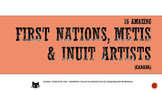 16 Amazing First Nations, Metis and Inuit Artists You Shou