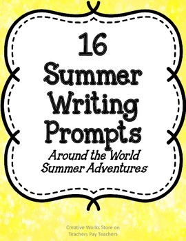 16 Summer Writing Prompts and Writing Paper    (Around the