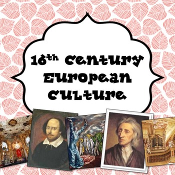 16th Century European Culture Power Point Lesson