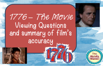 1776 The Movie: Viewing Questions and Review of Accuracy