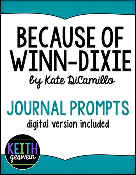 Because of Winn-Dixie (Winn Dixie):  18 Journal Prompts