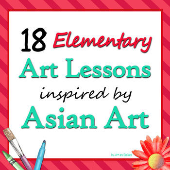 18 Elementary Asian Art Lessons