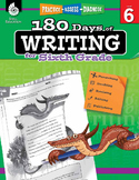 180 Days Of Writing For Sixth Grade (Digital)