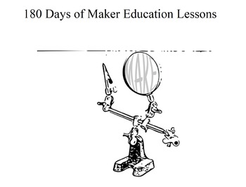 180 Days of Makerspace Lessons