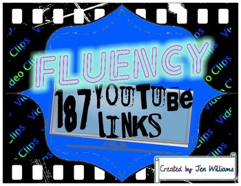 187 Fluency and Phonics- YouTube Video Links for Video Cli