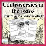1920s Controversies Primary Source Analysis Handout Homewo
