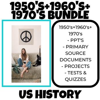 1950's + 1960's + 1970's US History Bundle