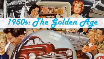1950s: The Golden Age PowerPoint