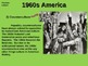 US HISTORY -1960s America - visual, textual, engaging 51-s