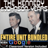 1960s  Kennedy & Johnson Unit Plan: PPTs,  Primary Source