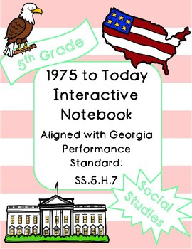 1975 to Today Interactive Notebook