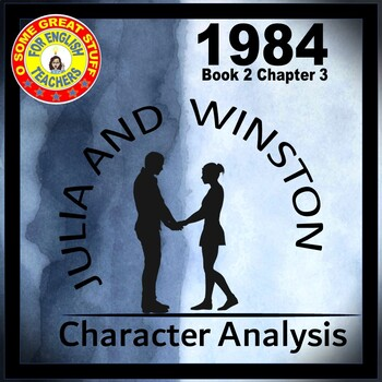 1984 Comparison of Winston and Julia in Section 2, Chapter 3