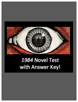 1984 George Orwell Test with Answer Key