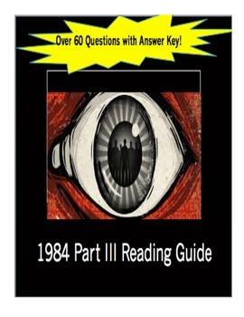 1984 Part III Reading Guide George Orwell