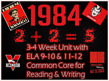 1984 Nineteen Eighty-Four (Orwell):3-4 Week Unit w/ ELA 9-