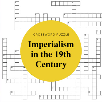 19th Century Imperialism Crossword Puzzle