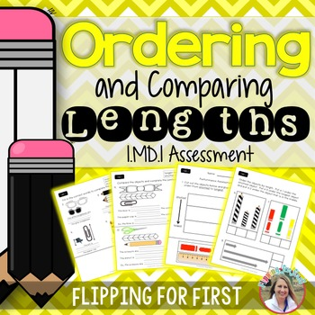 1.MD.1 Ordering and Comparing Lengths Performance Assessment