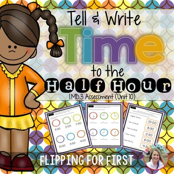 1.MD.3 Tell and Write Time to the Hour and Half Hour Perfo