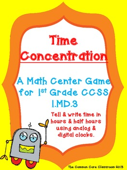 1.MD.3 Time Concentration -1st Grade - CCSS Aligned -Time