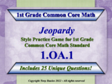 1.OA.1 1st Grade Math Jeopardy Game - Addition and Subtrac