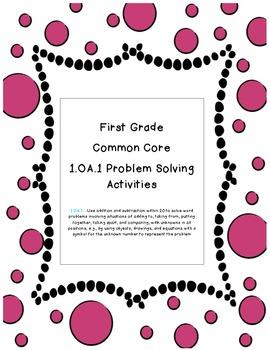 1.OA.1 Problem Solving Activities