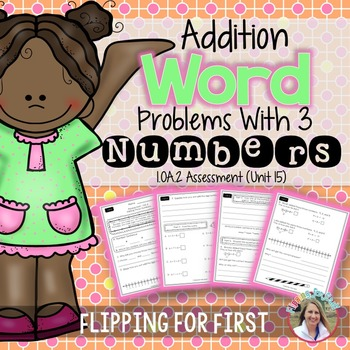 1.OA.2 Addition Word Problems with 3 Numbers Performance A