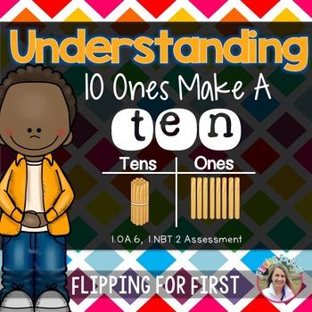1.OA.6 & 1.NBT.2 Understanding 10 Ones Make A Ten Performa