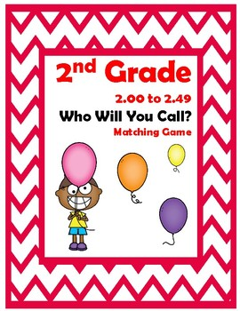 2nd Grade 2.00-2.49 Who Will You Call? Game Aligned to Ame