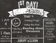 1st Day of School Editable Chalkboard Sign - UK Spelling