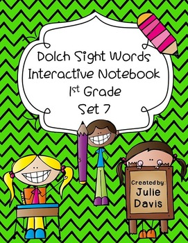 1st First Grade Dolch Sight Word Interactive Notebooks Set 7