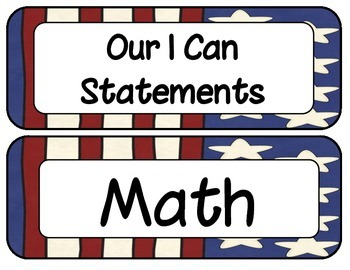 1st Grade Common Core ELA and Math I Can Statements Patrio