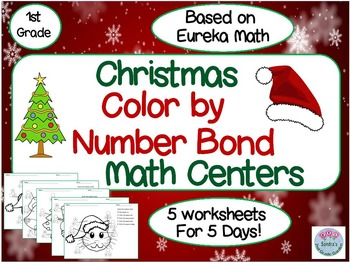 1st Grade Christmas Color by Number Bond Math Centers. Bas