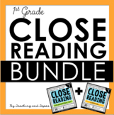1st Grade Close Reading - Informational AND Literature BUN