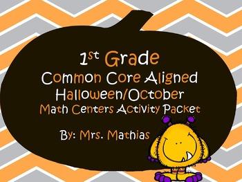 1st Grade Halloween/October Common Core Aligned Math Cente