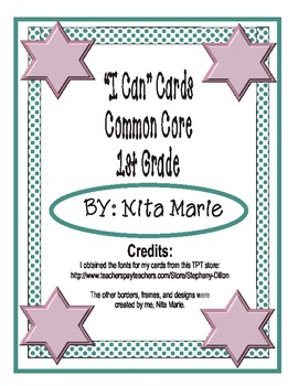 1st Grade Common Core I Can Cards by Nita Marie