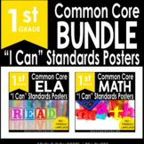 """1st Grade Common Core """"I Can"""" Standards Posters {ELA & MAT"""