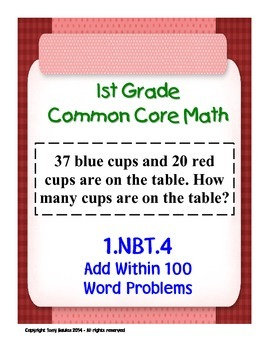 1st Grade Common Core Math 1 NBT.4 Add Within 100 Word Pro