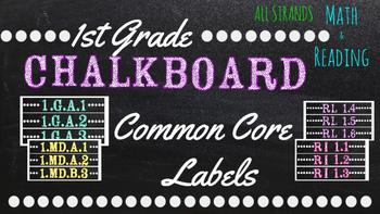1st  Grade Common Core Math/Reading Chalkboard Labels (Ste
