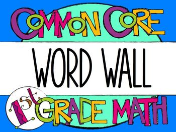 1st Grade Common Core Math Vocabulary - WORD WALL