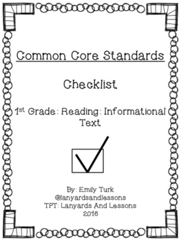 1st Grade Common Core: Reading: Informational Text Checklist