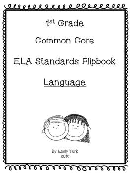 1st Grade ELA Common Core Standards Flipbook: L