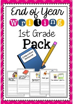 End of Year: 1st Grade Writing Activity