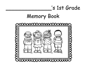 1st Grade End of the Year Memory Book