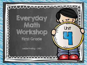 1st Grade Everyday Math Workshop Plans for Unit 4