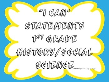 1st Grade I CAN Statement History/Social Science Blue Yell
