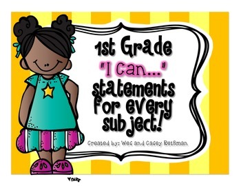 "1st Grade ""I Can"" Statements for All Subjects - CCSS & Rev"